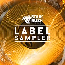 Soul Rush Records Label Sampler