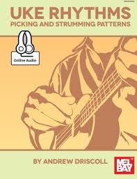 Strumming Patterns For Ukulele Magnificent Amazon Uke Rhythms Picking And Strumming Patterns