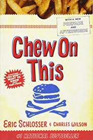 fast food nation the dark side of the all american meal eric chew on this everything you don t want to know about fast food