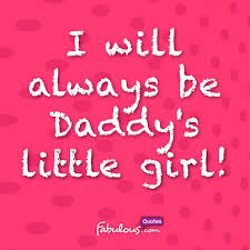 Daddy's Little Girl Quotes Gorgeous I Always Be Daddy's Little Girl On We Heart It
