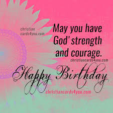 Christian Quotes For A Friend Best of Christian Birthday Quotes And Image For A Friend Sister Daughter