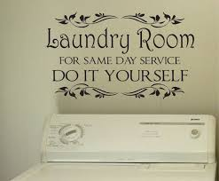 acaa18b4e50ce30cc9c05d4ebe9b3030 laundry room quotes laundry room decals