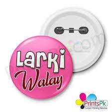 Online Badge Larki Wale Printed Badge Customized Online Badges In Pakistan