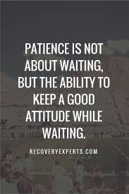 Pin By Lorraine Allen On Words To Live By Patience Quotes Wisdom