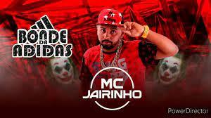 MC JAIRINHO - BONDE DA ADIDAS ' ABRIL 2020 - YouTube