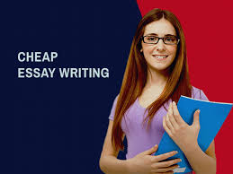 Cheapest Essay Writing Service Nowadays Getting A Cheap Essay Writing Service Is Not Hard