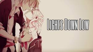 Lights Camera Action Nightcore Lights Down Low Song Review Nightcore Amino