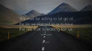 we must willing to let go