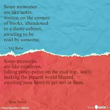 Making Memories Quotes Enchanting Some Memories Are Like R Quotes Writings By Sana Javed