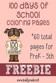 Small Picture FREE 100 Days of School Coloring Pages 60 pages Celebrations