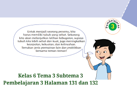 Kumpulan kunci jawaban sd, kelas 1, kelas 2, kelas 3, kelas 4, kelas 5, kelas 6 dan berbagai soal soal. Kunci Jawaban Kelas 6 Tema 3 Halaman 131 Dan 132 Buku Tematik Subtema 3 Ayo Jadi Penemu Topiktrend