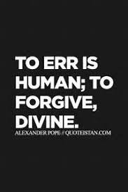 to err is human to forgive divine essay   to err is human to forgive divine essay