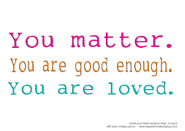 You Matter Quotes Mesmerizing Quotes For Every Pep Talk