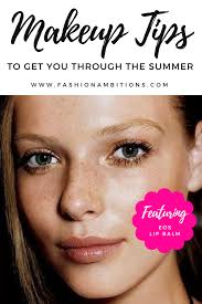 makeup tips to get you through the summer
