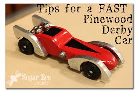 pinewood derby race cars tips for a fast pinewood derby car sugar bee crafts