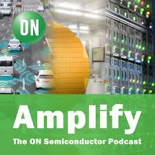 Amplify: The ON Semiconductor Podcast