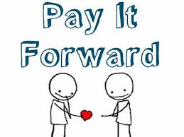 Pay It Forward Quotes Custom Pay It Forward Quote Quote Number 48 Picture Quotes