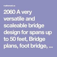 Small Picture 54 best BRIDGE DESIGN 2 X 4 images on Pinterest Bridge design