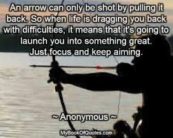 Arrow Quotes Life Inspiration Bow and Arrow Quotes MyBookOfQuotes
