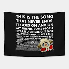 C g some people started singing it not knowing what it was, d7 g and they'll. The Song That Never Ends 2 Lambchop Tapestry Teepublic