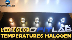 Color Temperature Chart For Headlights Led Color Temperatures Halogen 3000k 4300k 6000k 8000k T10 Bulb