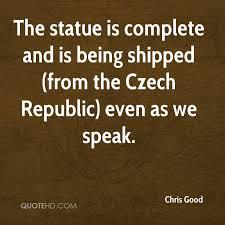 Statue Quotes Impressive Chris Good Quotes QuoteHD
