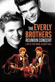 The singer, who was born in kentucky, bought the inn in 1997 and enjoyed meeting guests and everly brothers fans. Amazon Com The Everly Brothers Reunion Concert Live At The Royal Albert Hall Everly Brothers N A Movies Tv