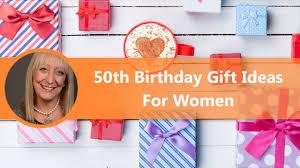 50th birthday gift ideas for female friend