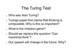 computing machinery and intelligence alan turing ppt the turing test acirc151139 who was alan turing acirc151139 turings paper first claims that thinking