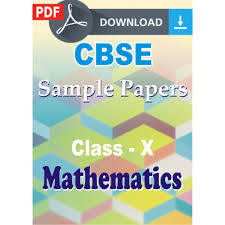 Download Paper Class 10 Maths Sample Papers Download Link