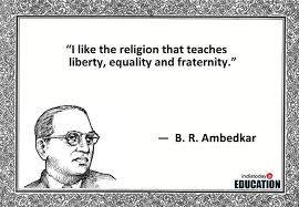 Death Anniversary Quotes Classy Quotes By BR Ambedkar That Explain What Real Education And Freedom