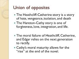 wuthering heights analysis of structure and theme ppt  union of opposites the heathcliff catherine story is a story of hate vengeance