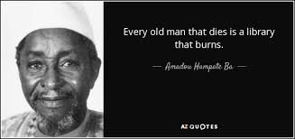 Ba Quote Mesmerizing Amadou Hampate Ba Quote Every Old Man That Dies Is A Library That