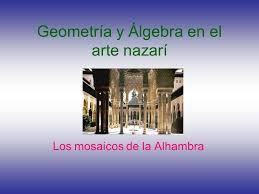 Resultado de imagen de geometria mosaicos alhambra