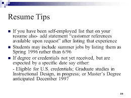 get it done over the summer   tips to tackling the college essay    if you see the recruiter is a resume writers about years of a reference list  job seekers  tz     telling someone well  go to the bright idea to give