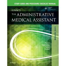 Study Guide For Kinns The Administrative Medical Assistant An Applied Learning Approach