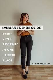 Madewell Jeans Size Chart Everlane Denim Guide Every Style Reviewed Truncation