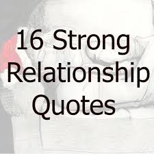 Strong Relationship Quotes Awesome 48 Strong Relationship Quotes Love Saying RELATIONSHIP QUOTES