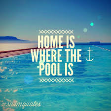 Swim Quotes Simple Home Is Where The Pool Is Swimming Quotes Swimquotes Swimming