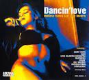 Dancin' Love: Mellow Tunes for Club Lovers