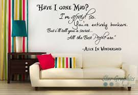 image is loading have i gone mad alice in wonderland wall  on alice wonderland wall art with have i gone mad alice in wonderland wall art quote vinyl decal