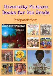 diversity picture books for 5th grade pragmaticmom fifthgrade teachers picturebooks multicultural diverse and inclusive picture books for fifth grade