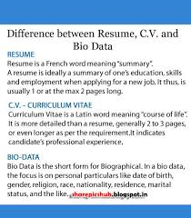 difference between resume curriculum vitae and bio data .