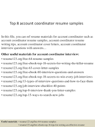 Top 8 account coordinator resume samples In this file, you can ref resume  materials for ...