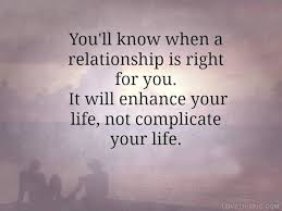Relationship Love Quotes Classy Love Quotes The Right Relationship Love Quotes Girly Relationships