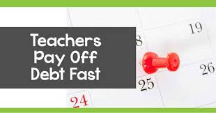 how to pay off credit cards fast how can teachers pay off debt fast