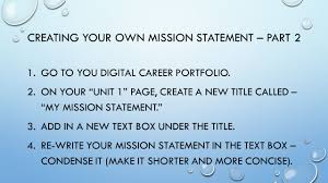 the importance of work unit unit objectives you will create creating your own mission statement part 2 1 go to you digital career portfolio