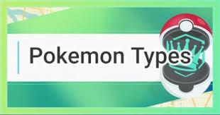 Pokemon Go Pokemon Types Effectiveness Chart