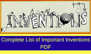 Inventions And Discoveries List Bankexamstoday