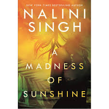 Ocean Light Nalini Singh Read Online Free A Madness Of Sunshine By Nalini Singh